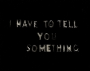 79_791-i-have-to-tell-you-something