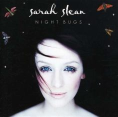 Night Bugs, Sarah Slean