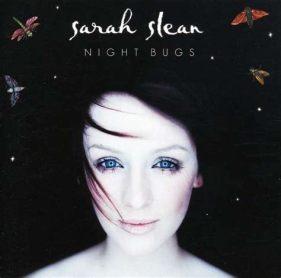 Night Bugs, Sarah Slean
